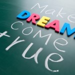 Life Lessons: 21 – Dreams Are Not Realities but Realities Require Dreams