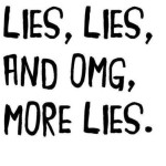 Life Lessons: 16 – One Lie Leads to a Chain of Lies