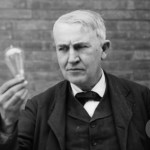 Life Lessons: 39 – Edison Tried a Thousand Times